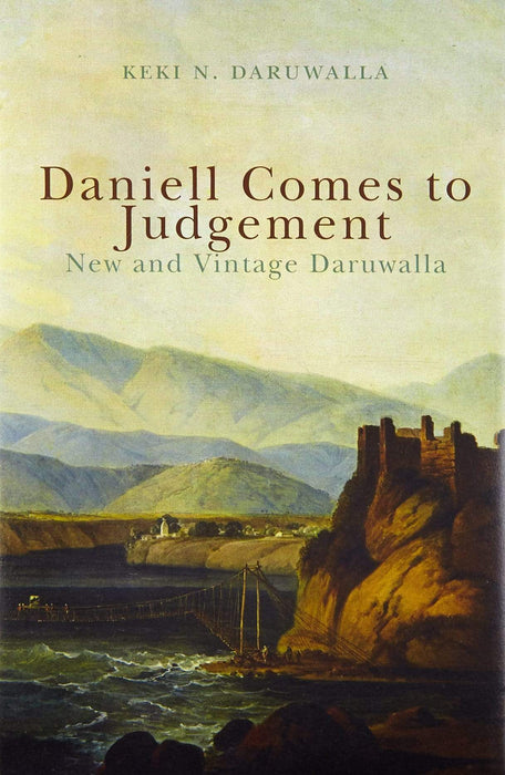 Daniell Comes to Judgement: New and Vintage Daruwalla