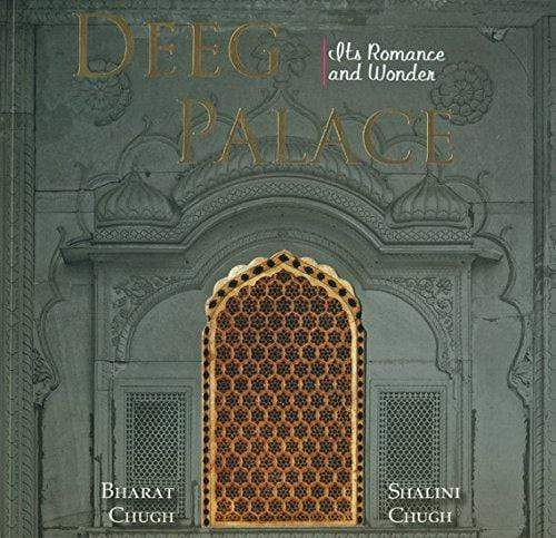 Deeg Palace: Its Romance & Wonder
