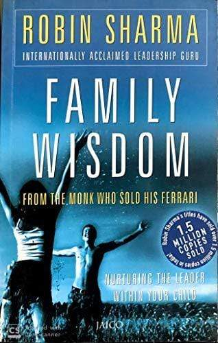 Buy Family Wisdom From The Monk Who Sold His Ferrari Book Online At Bookish Santa
