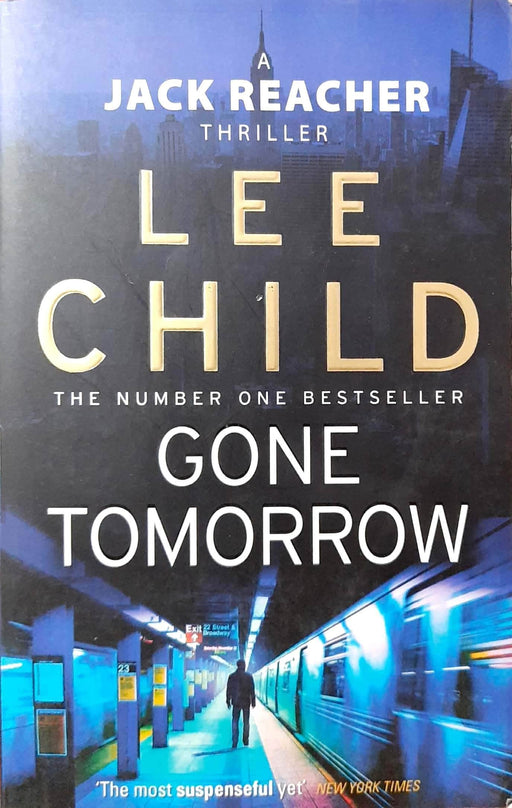 Buy Gone Tomorrow (Jack Reacher #13) Book Online at Low Prices in Book Prakash Books 9780553824698