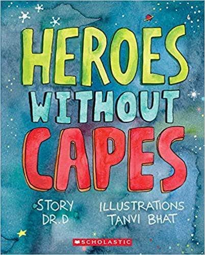 Buy Heroes without Capes Book Online at Low Prices in India | Bookish Book Scholastic 9789390189069
