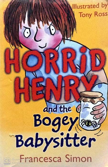 Horrid Henry and the Bogey Babysitter (Horrid Henry Early Reader #28)