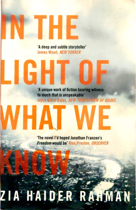 In the Light of What We Know [Paperback] [Jan 31, 2015] Zia Haider Rahman