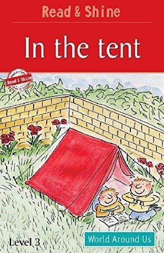In The Tent - Read & Shine (Read and Shine: Graded Readers)