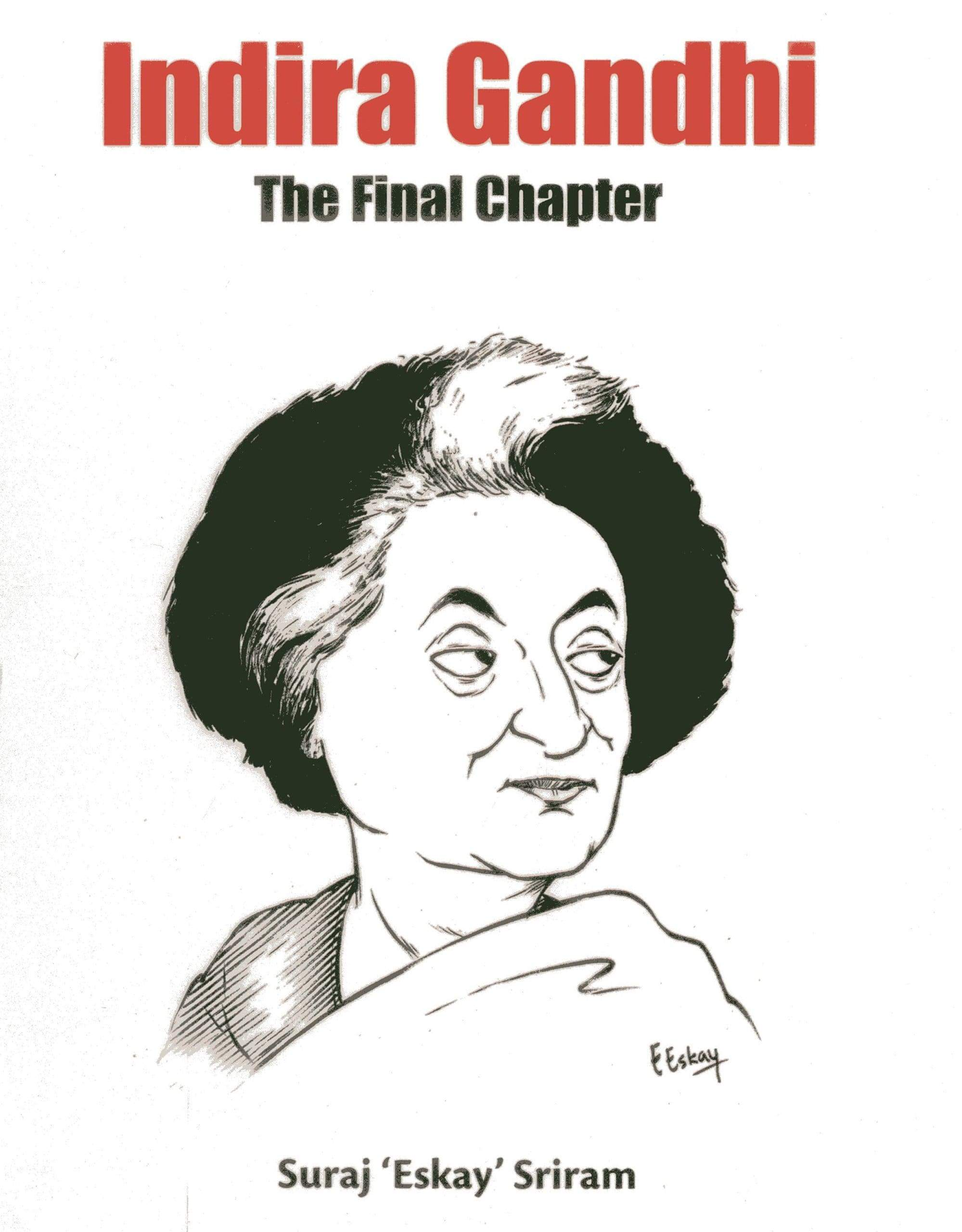 Indira Gandhi: The Final Chapter