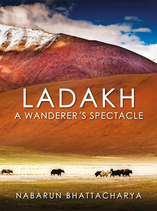 Ladakh: A Wanderer's Spectacle