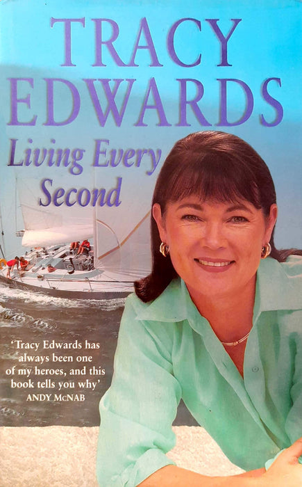 Living Every Second (Hardcover Edition)