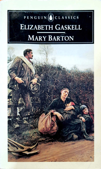 Mary Barton: A Tale of Manchester Life (English Library)