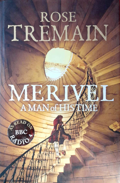 Merivel: A Man of His Time (Restoration #2) (Hardcover Edition)
