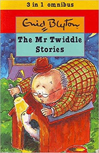 The Mr Twiddle Stories (Enid Blyton 3 in 1)