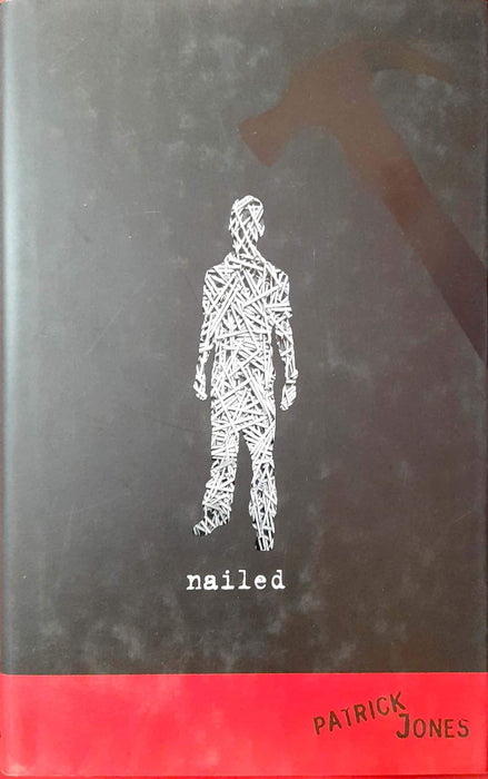 Nailed (Hardcover Edition)