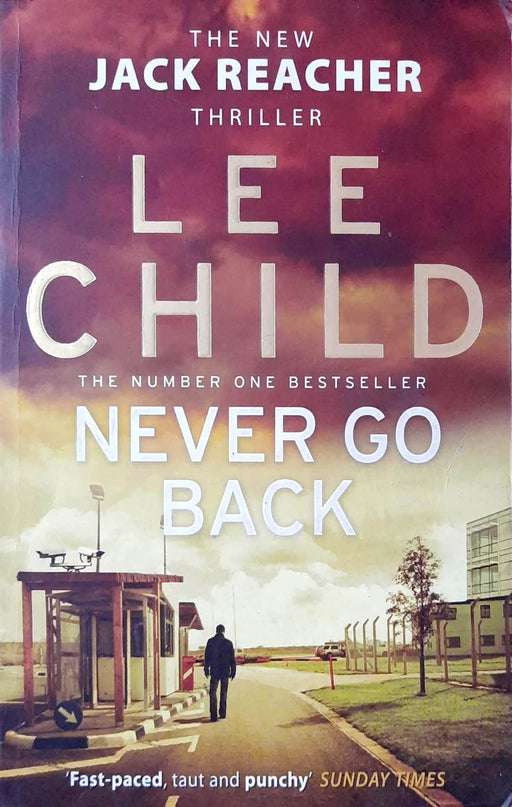 Buy Never Go Back (Jack Reacher #18) Book Online at Low Prices in Book Prakash Books 9780553825541
