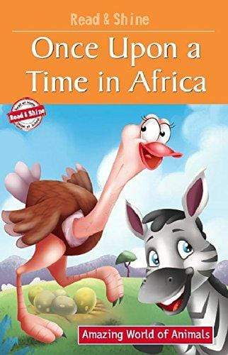 Once Upon A Time In Africa (Amazing World of Animals Series)