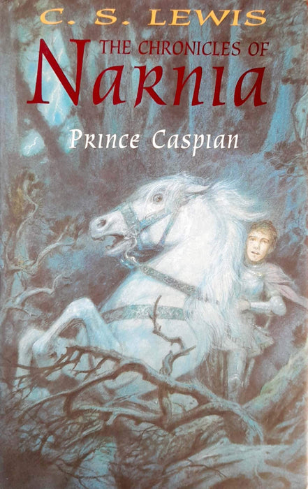 Prince Caspian (The Chronicles of Narnia #4) (Hardcover Edition)