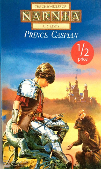 Prince Caspian (The Chronicles of Narnia (Chronological Order) #4)