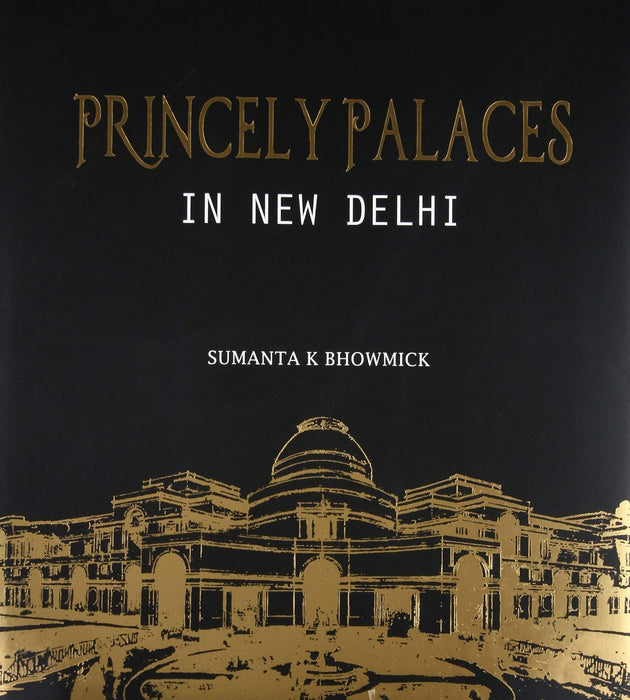 Princely Palaces in New Delhi