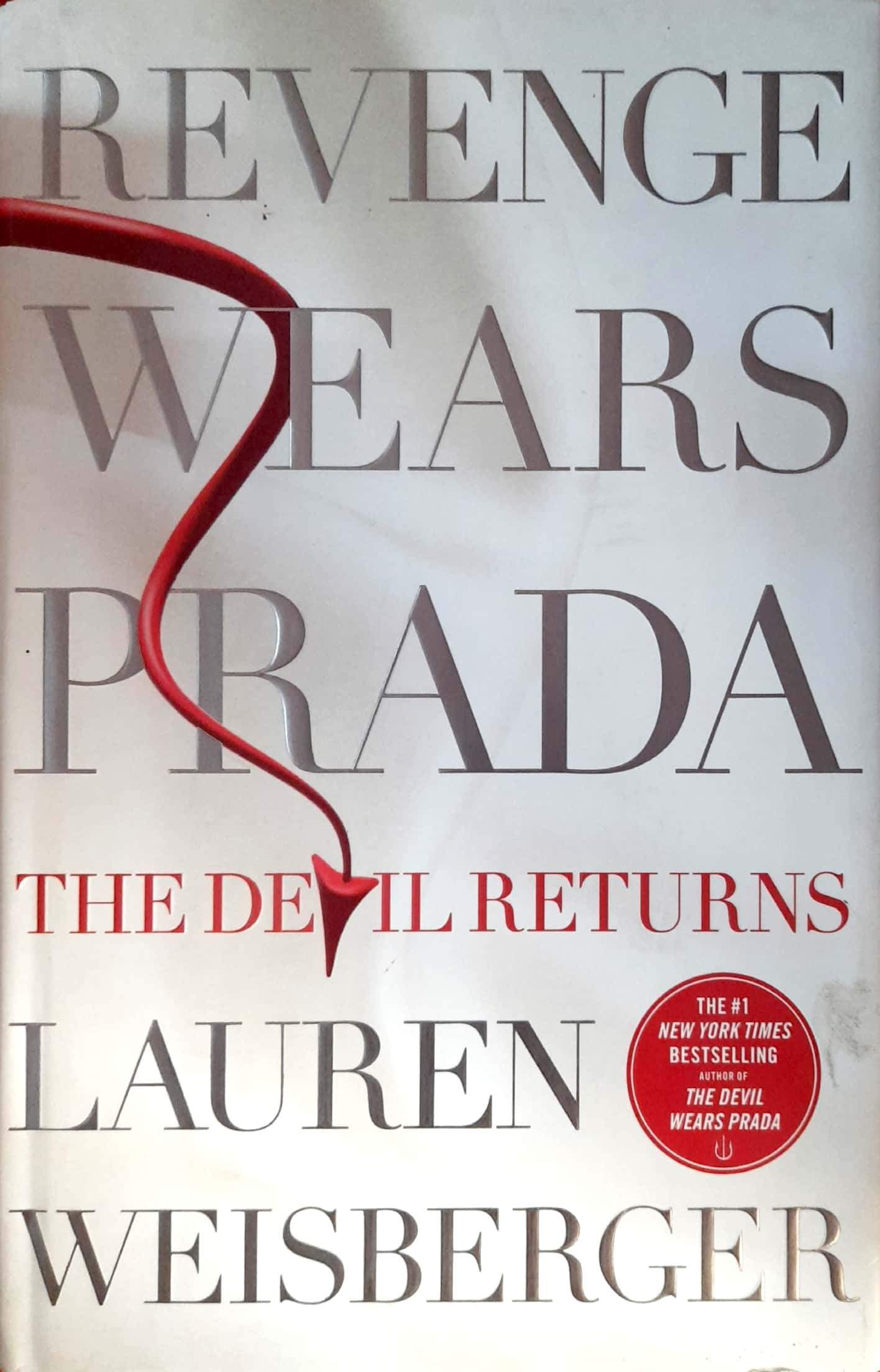 Revenge Wears Prada: The Devil Returns (The Devil Wears Prada #2) (Hardcover Edition)