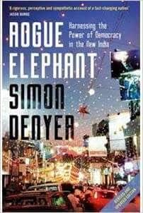 Buy Rogue Elephant [Paperback] Simon Denyer Book Online at Low Prices Book IBD 9781408871669