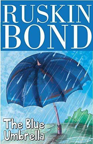 Ruskin Bond- The Blue Umbrella