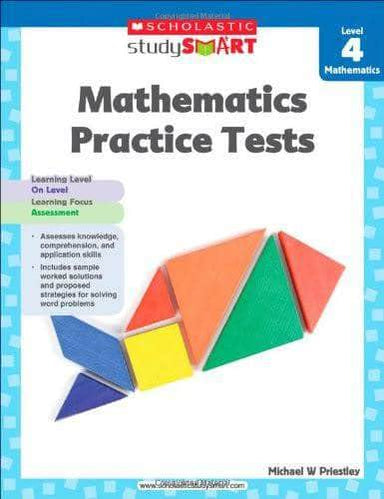 Buy Scholastic Study Smart Mathematics Practice Tests Level 4 Book Book Prakash Books 9789810732356