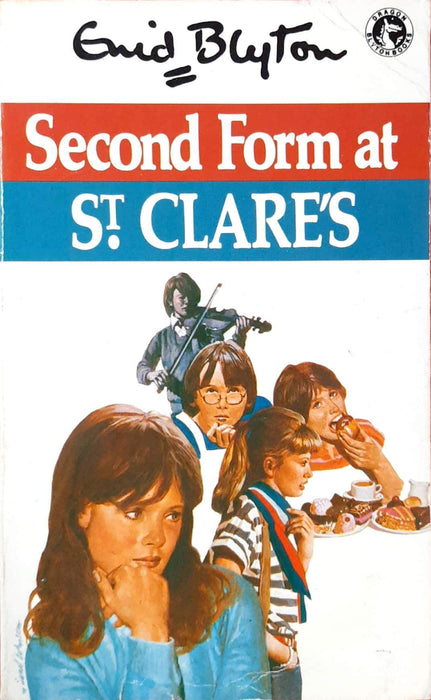 Second Form at St Clare's (St. Clare's #4)