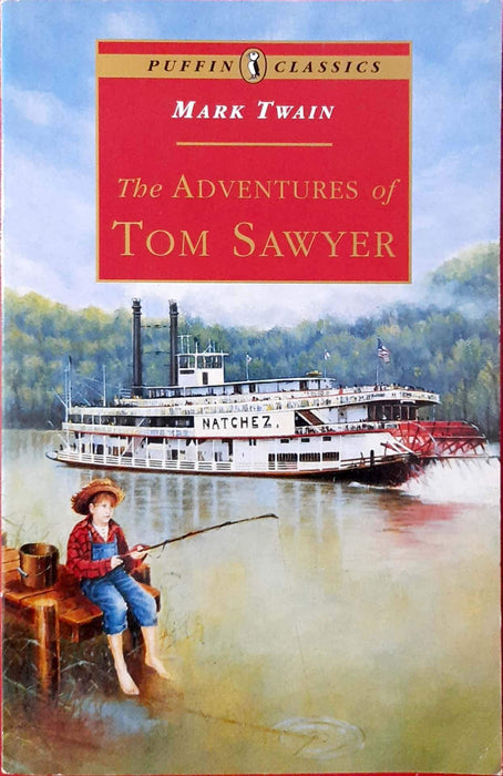The Adventures of Tom Sawyer (The Adventures of Tom and Huck #1)