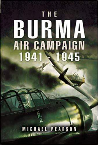 The Burma Air Campaign 1941-1945 (Hardcover Edition)