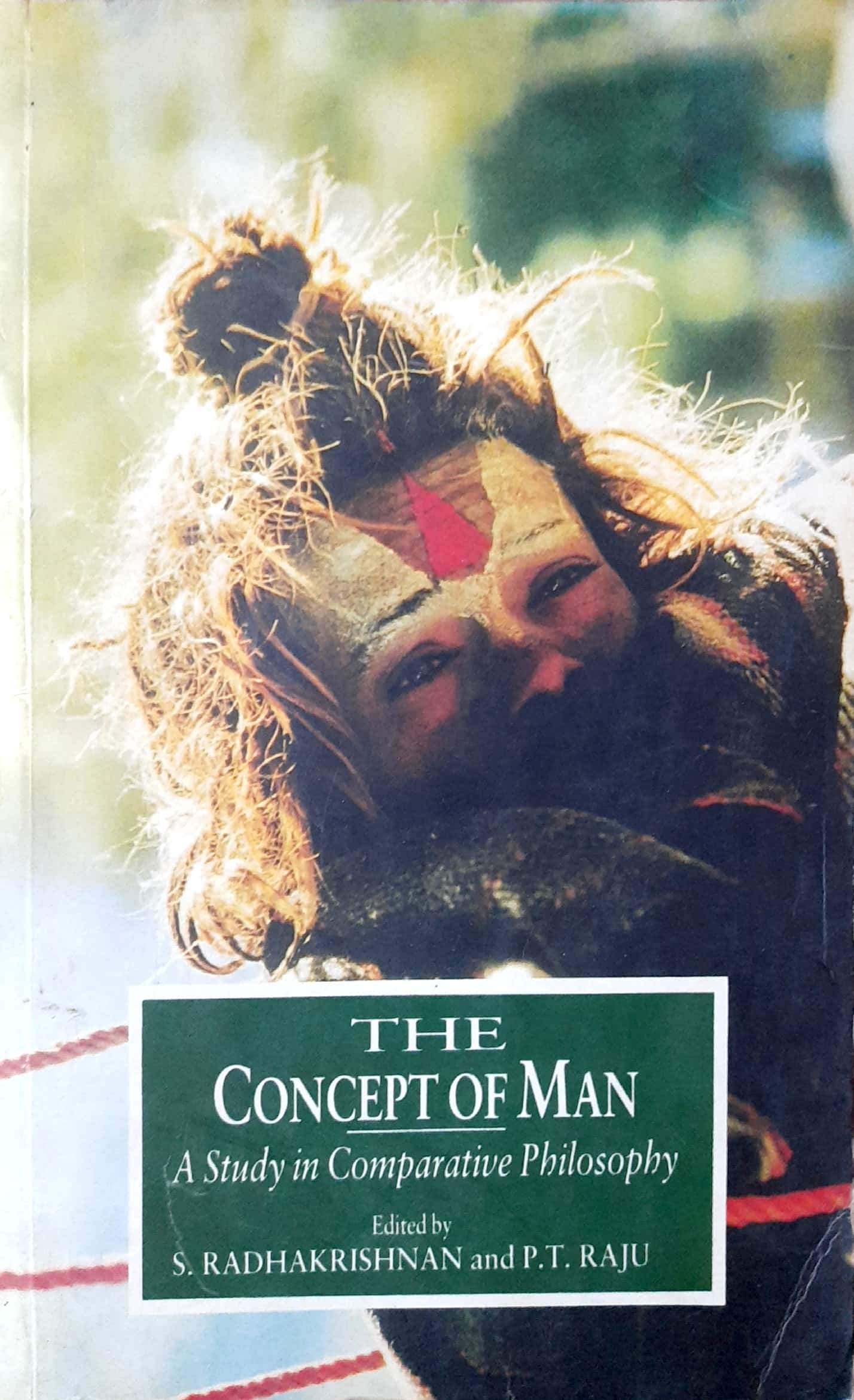 The Concept of Man: A Study in Comparative Philosophy