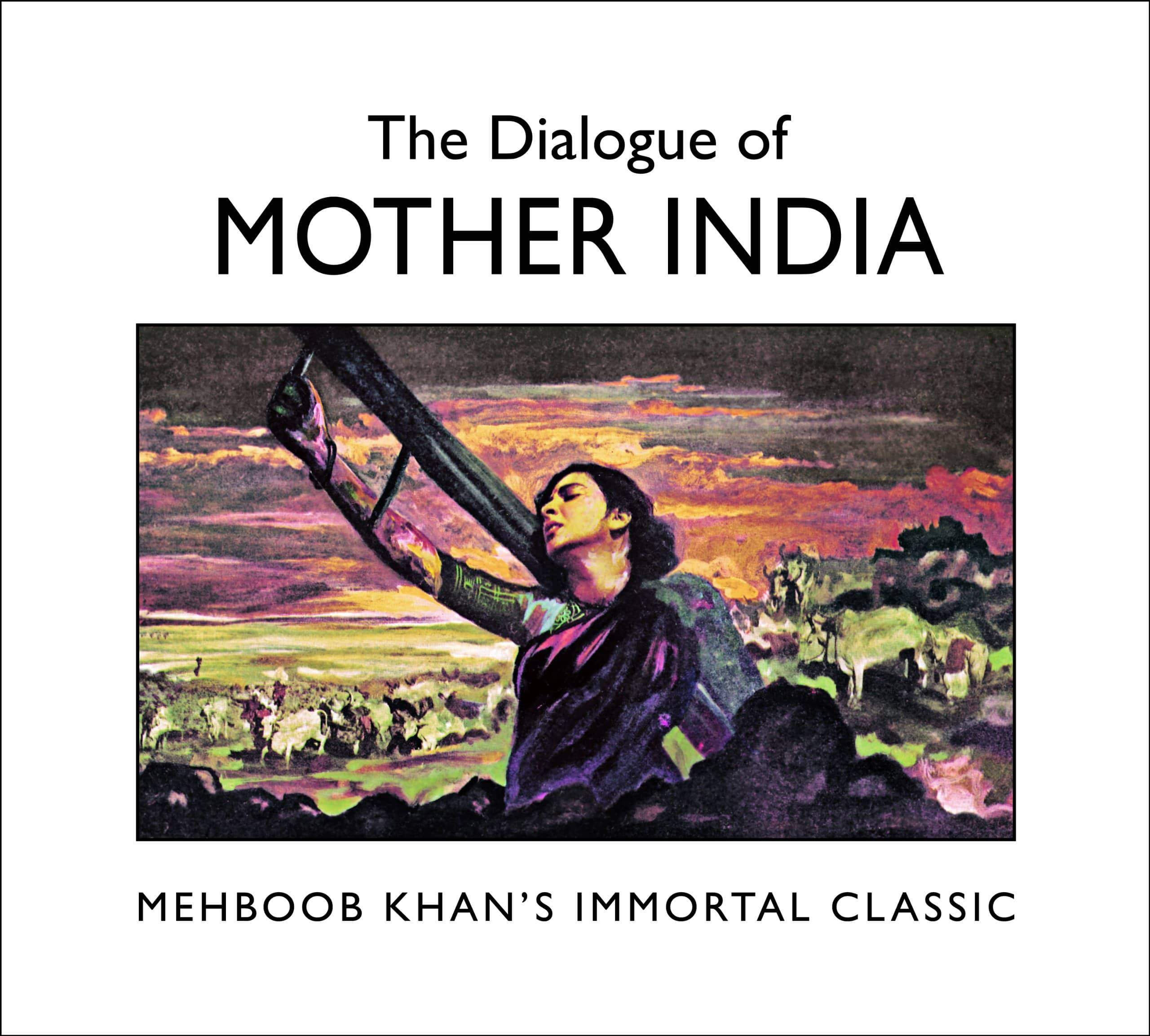 The Dialogue of Mother India