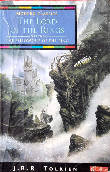 The Fellowship of the Ring (The Lord of the Rings #1)