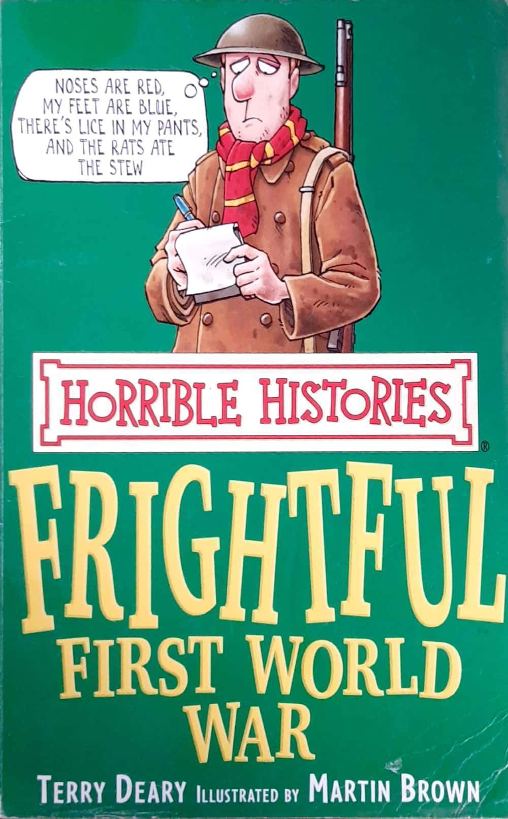The Frightful First World War (Horrible Histories)
