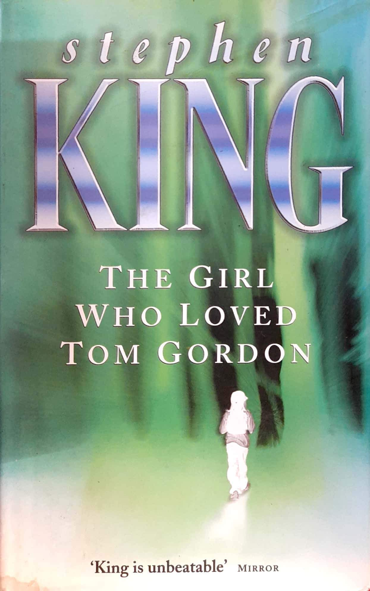 The Girl Who Loved Tom Gordon (Hardcover Edition)