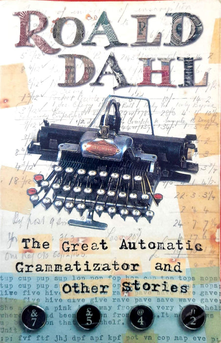 The Great Automatic Grammatizator And Other Stories