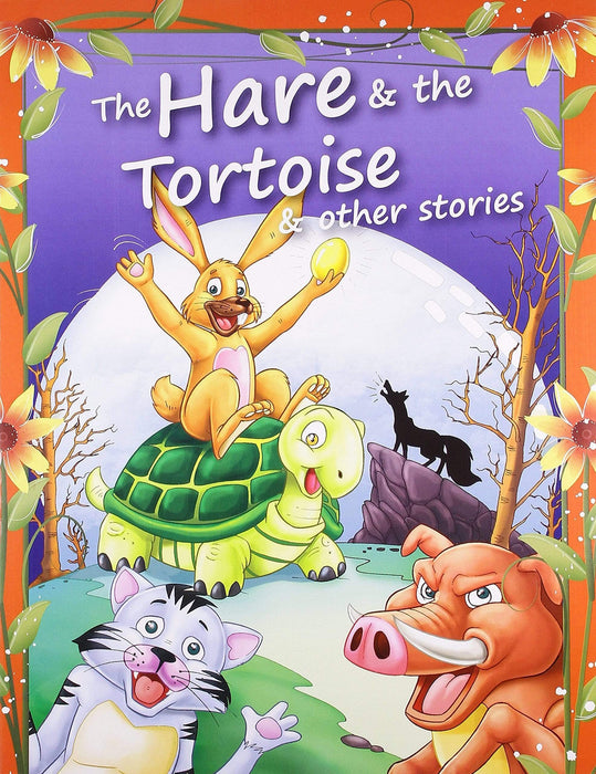 The Hare & The Tortoise & Other Stories (Aesop Fables)