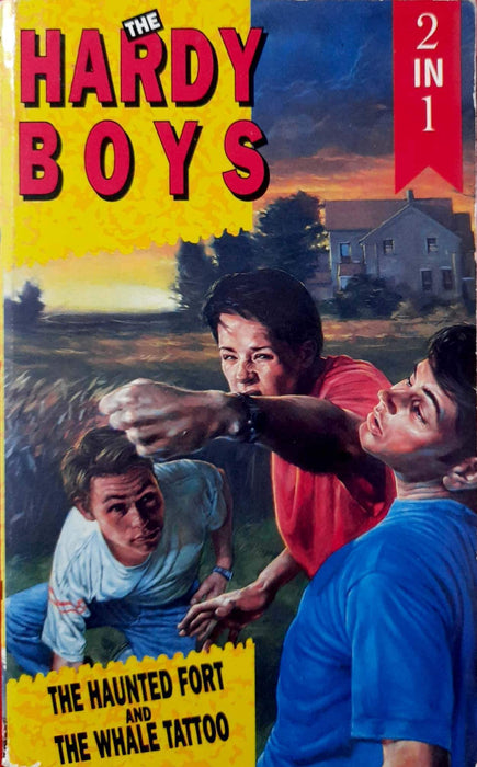The Haunted Fort / The Mystery Of The Whale Tattoo (The Hardy Boys #44,47)