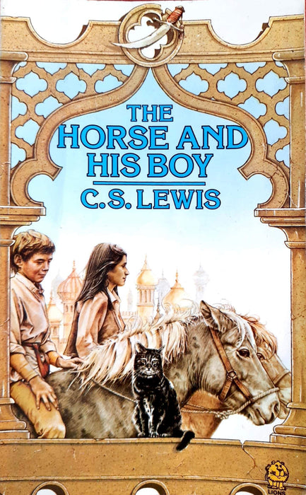 The Horse and His Boy (The Chronicles of Narnia (Chronological Order) #3)