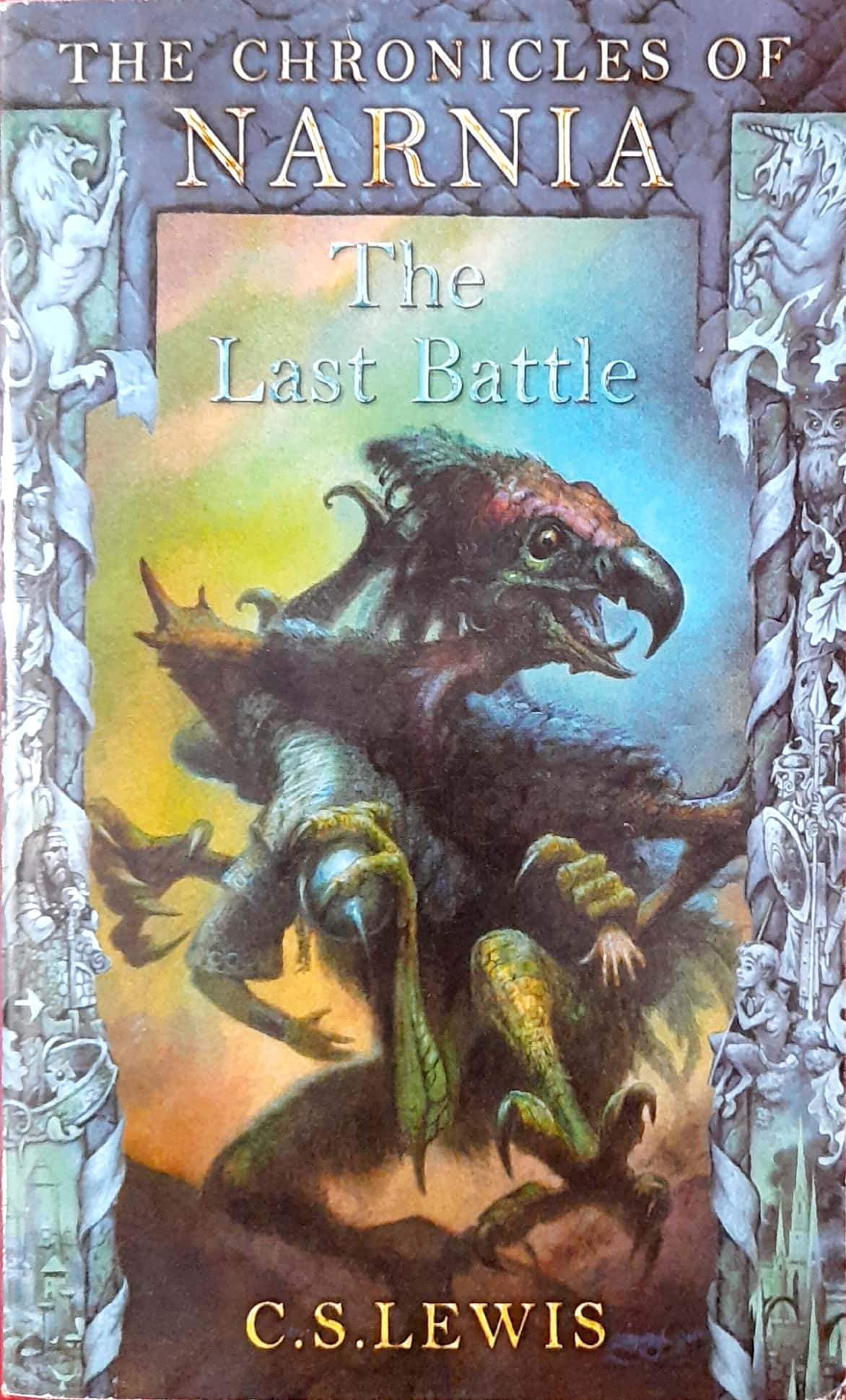 The Last Battle (The Chronicles of Narnia (Chronological Order) #7)