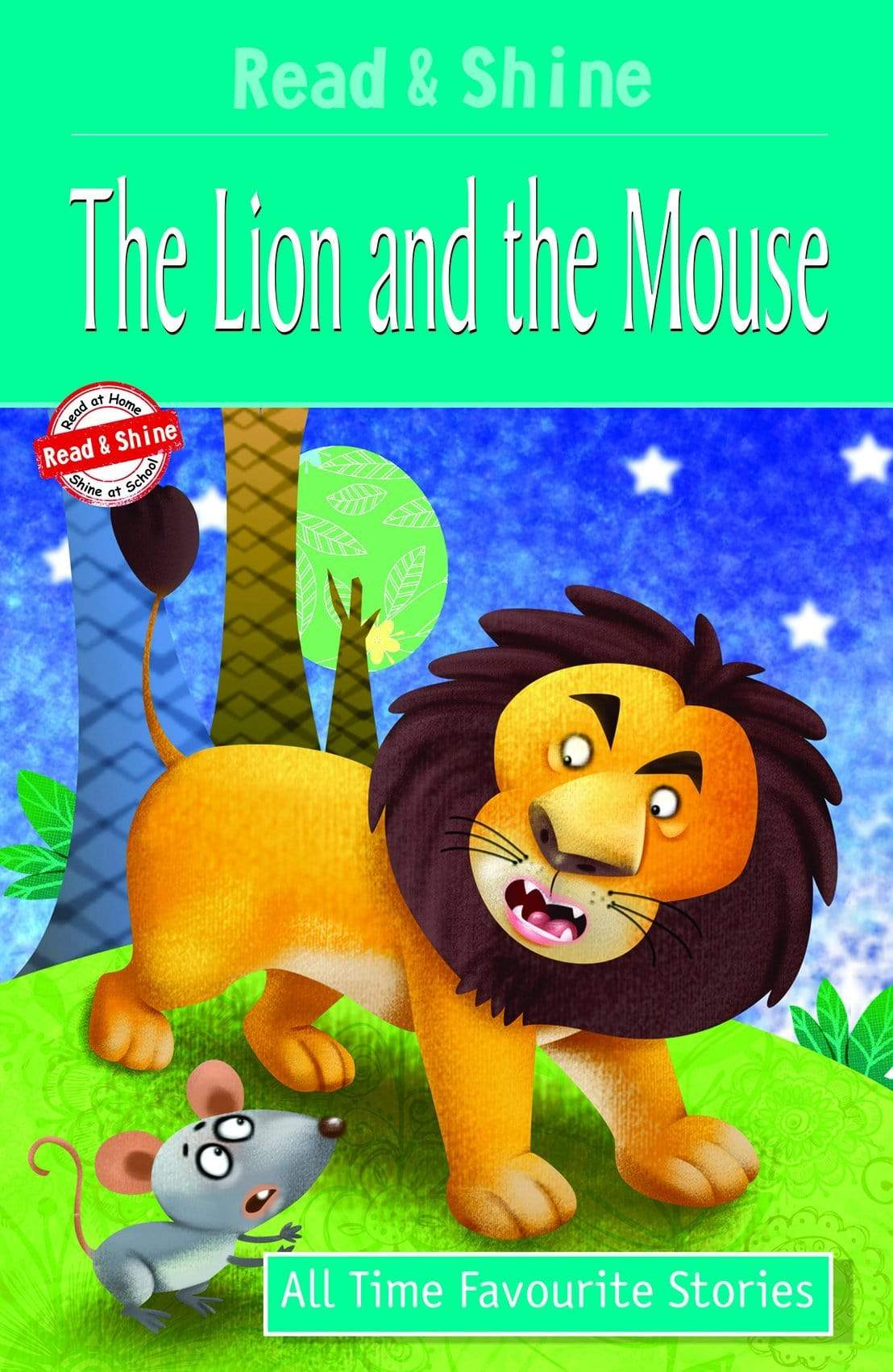 The Lion and The Mouse - All Time Favourite Stories