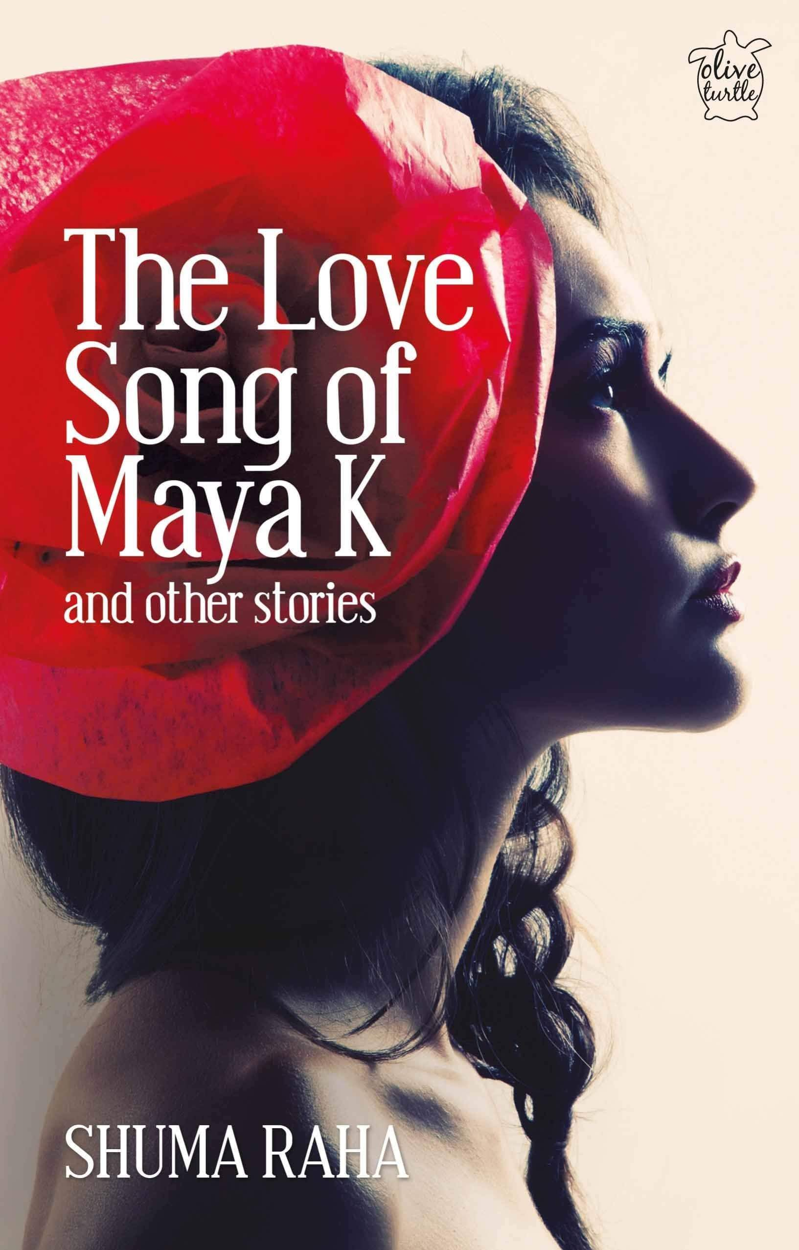 Buy The Love Song of Maya K and Other Stories book online at low Books Niyogi Publications 9789386906397