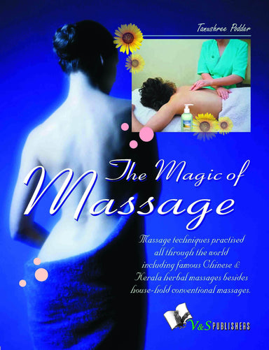 Buy The Magic Of Massage Book Online at Low Prices in India | Bookish Book V & S Publications 9789381384824