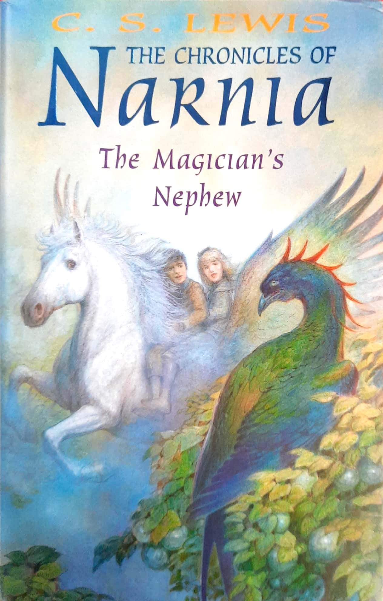The Magician's Nephew (The Chronicles of Narnia #1)(Hardcover Edition)