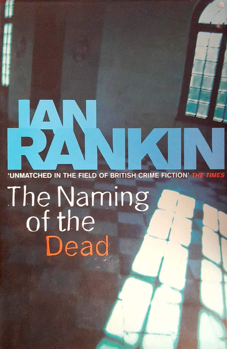 The Naming of the Dead (Inspector Rebus #16) (Hardcover Edition)
