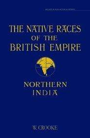 The Native Races of the British Empire