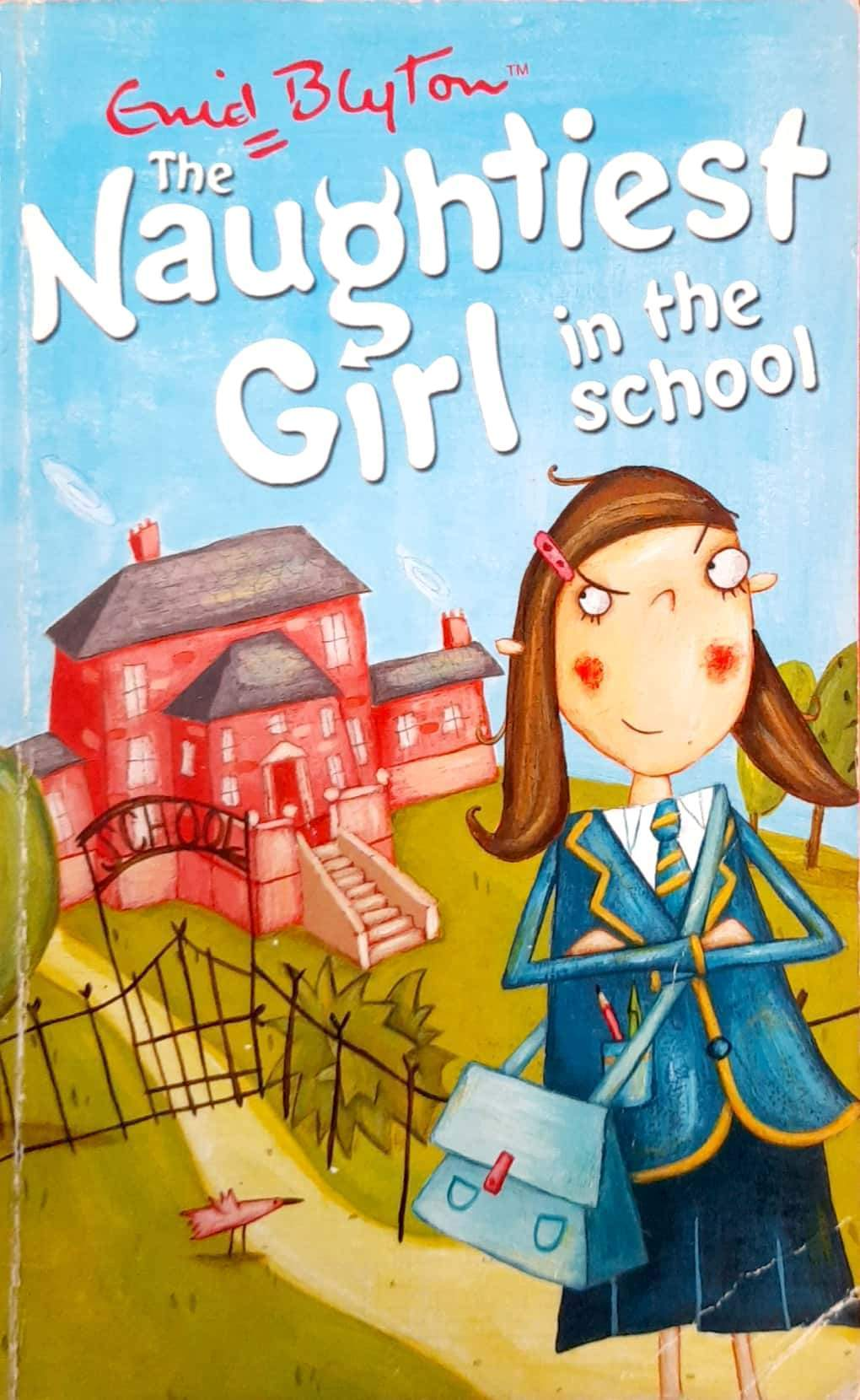 The Naughtiest Girl in the School (The Naughtiest Girl #1)