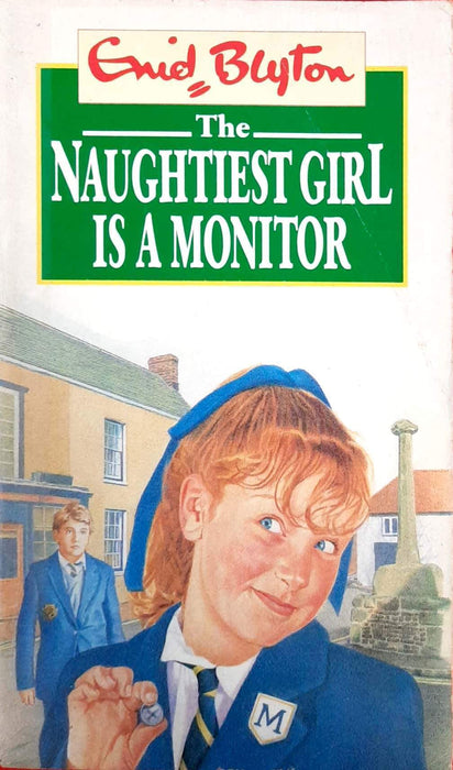 The Naughtiest Girl Is a Monitor (The Naughtiest Girl #3)