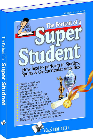Buy The Portrait Of A Super Student Book Online at Low Prices in India Book V & S Publications 9789381384183