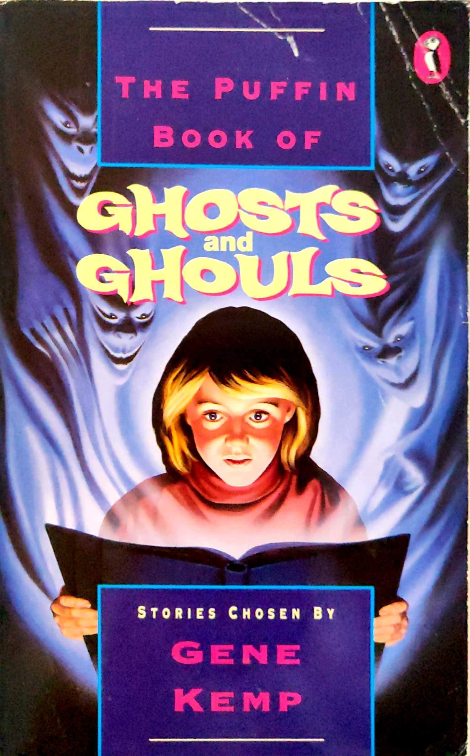 The Puffin Book of Ghosts and Ghouls: Stories
