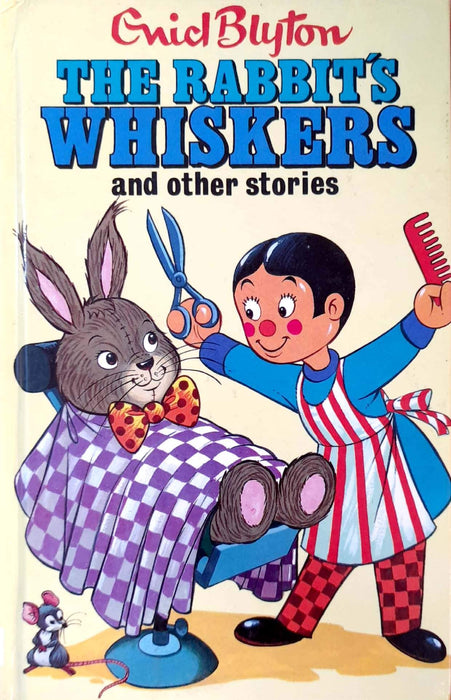 The Rabbit's Whiskers And Other Stories (Hardcover Edition)