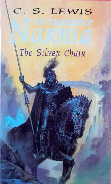 The Silver Chair (The Chronicles of Narnia (Chronological Order) #6)