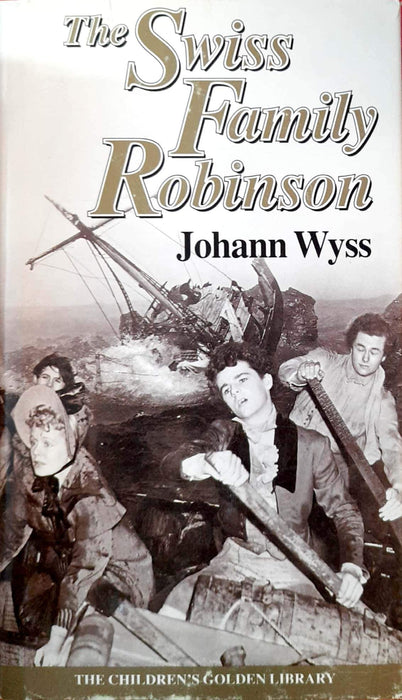 The Swiss Family Robinson (Hardcover Edition)
